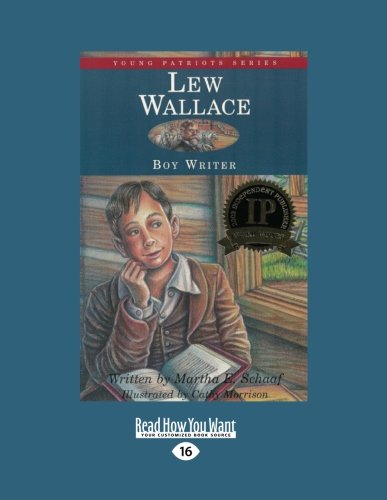 Lew Wallace: Boy Writer