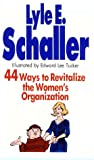 44 Ways to Revitalize the Women's Organisation