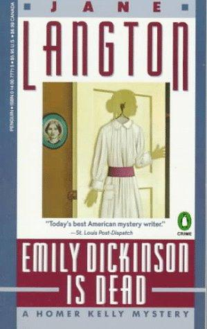 Emily Dickinson Is Dead: A Homer Kelly Mystery, JANE LANGTON