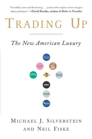 """Go to """"Trading Up: The New American Luxury"""" page"""