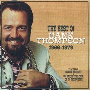 Hank Thompson - THE BEST OF HANK THOMPSON 1966-1979 - Zortam Music