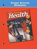 Teen Health Course 1, Student Activities Workbook