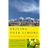 Driving Over Lemons: An Optimist in Andaluciaby Chris Stewart