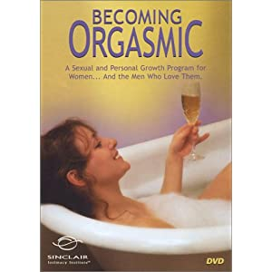 Better Sex Video: Becoming Orgasmic DVD