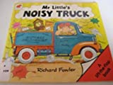 Mr. Little's Noisy Truck