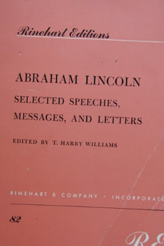 abraham-lincoln-selected-speeches-messages-and-letters
