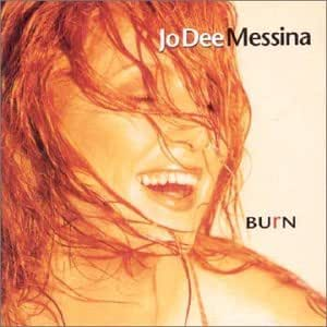 Jo Dee Messina Burn