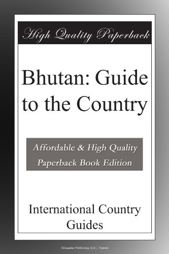 Bhutan: Guide to the Country