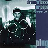 Drum'n'Bass for Papa/Plug EP's 1, 2 & 3