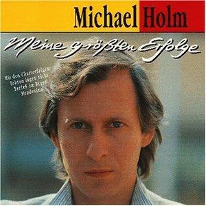 Michael Holm - Meine Grössten Erfolge - Zortam Music