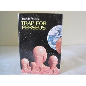 Trap for Persseus - Ludek Pesek