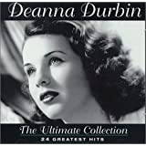 Deanna Durbin - Ultimate Collection: 24 Greatest Hits