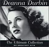 Deanna Durbin The Ultimate Collection: 24 Greatest Hits