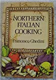 Northern Italian Cooking