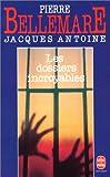 echange, troc Jacques Antoine - Les Dossiers incroyables