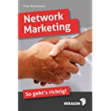 "Network Marketing; So geht's richtigvon ""Peter Kenzelmann"""