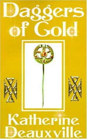 Daggers of Gold, KATHERINE DEAUXVILLE