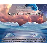 Deep Time Dreaming with Hemi-Sync� Metamusic: Explore Unknown Spiritual Realms with Ancient Shamanic Soundworldsby Byron Metcalf