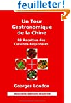 Un Tour Gastronomique de La Chine (No...
