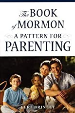 The Book of Mormon: A Pattern for Parenting