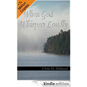 When God Whispers Loudly (Terreldor Press Shorts)