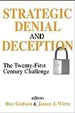 Strategic Denial & Deception 21st Century