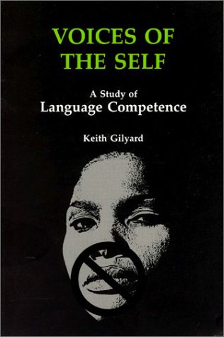 Voices of the Self: A Study of Language Competence...