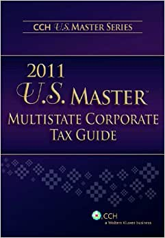 U.S. Master Multistate Corporate Tax Guide (2011)