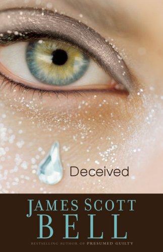 Deceived, James Scott Bell