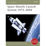 Space Shuttle Launch System 1972-2004 (New Vanguard)