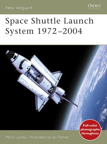 Space Shuttle Launch System 1975-2004 (New Vanguard)