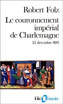 Charlemagne Karl der Grosse Charles the Great - PowerPoint PPT Presentation