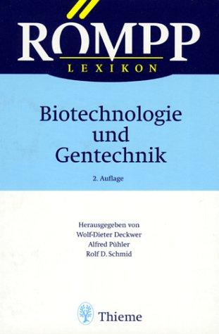 Römpp Lexikon. Biotechnologie und Gentechnik