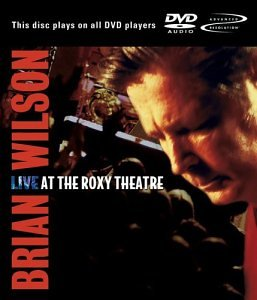 Brian Wilson - Live At The Roxy Theatre - Zortam Music