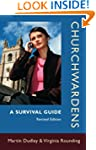 Churchwardens: A Survival Guide (Revi...