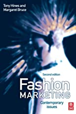 Fashion Marketing, Second Edition: Contemporary issues