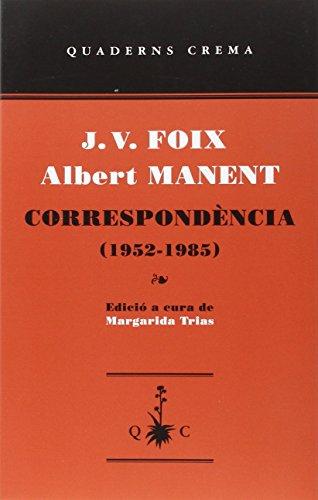 Correspondencia. 1952 - 1985 (D'un dia a l'altre)