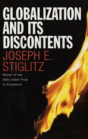 Globalization and Its Discontents, Joseph E. Stiglitz