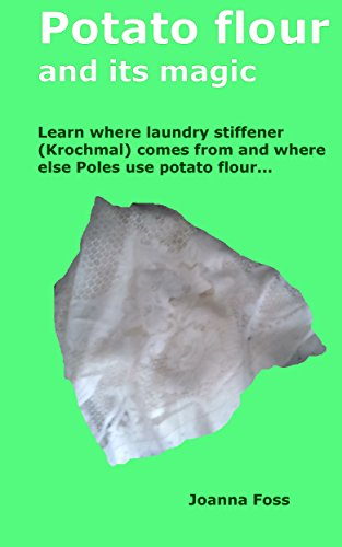 potato-flour-and-its-magic-learn-where-laundry-stiffener-krochmal-comes-from-and-where-else-poles-us