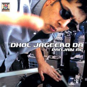 Panjabi Mc - Dhol Jageero - Zortam Music