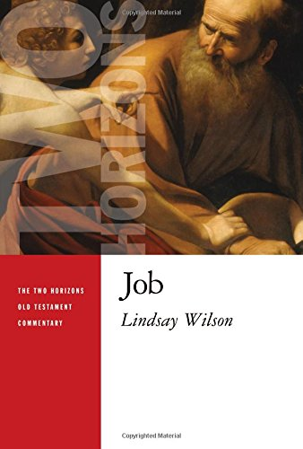 Job (The Two Horizons Old Testament Commentary (THOTC))