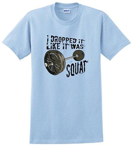Dropped It Like It Was Squat T-Shirt Large Light Blue