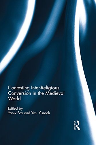 contesting-inter-religious-conversion-in-the-medieval-world