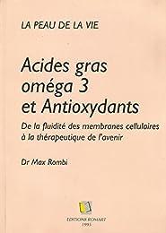 Acides gras oméga 3 et antioxydants