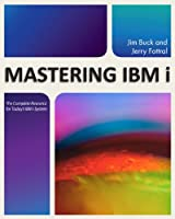Mastering IBM i