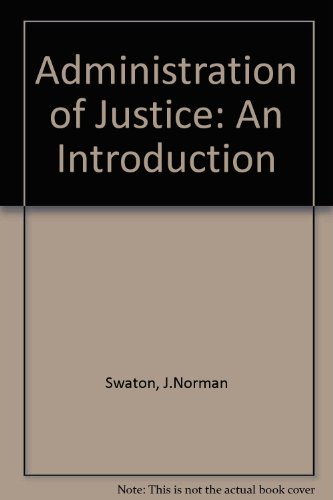 Administration of Justice: An Introduction
