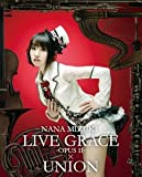 NANA MIZUKI LIVE GRACE -OPUSII-~UNION [Blu-ray]