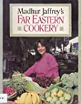 Madhur Jaffrey's Far Eastern Cookery