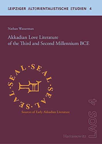 akkadian-love-literature-of-the-third-and-second-millennium-bce-leipziger-altorientalische-studien