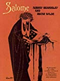 Salome: A Tragedy in One Act (0486218309) by Beardsley, Aubrey